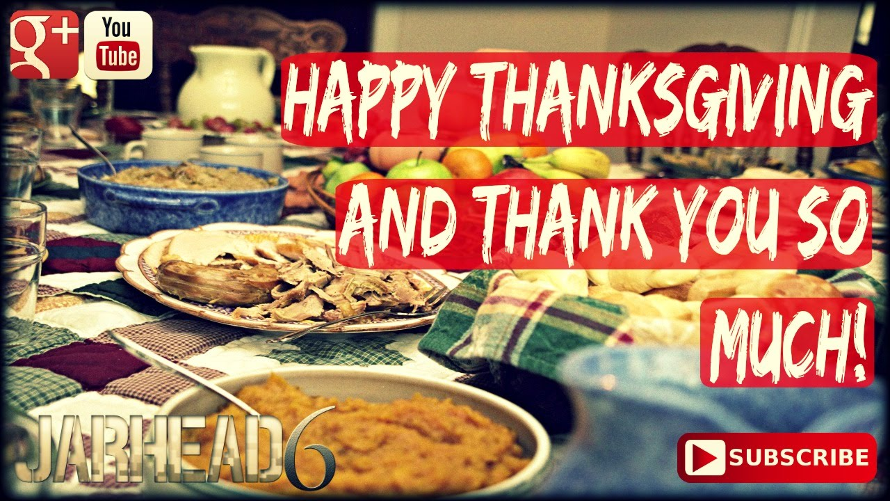 Happy Thanksgiving and Thank You so Much!