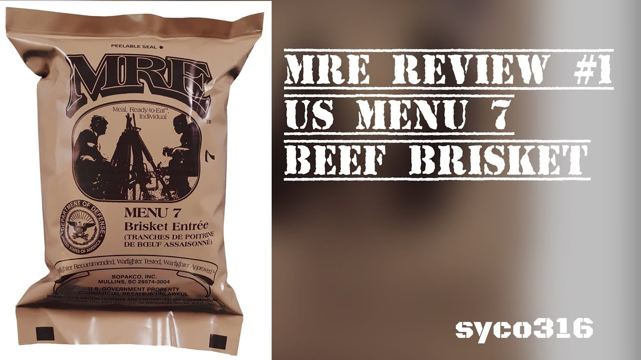 MRE Review #1: US MRE Menu 7 Beef Brisket