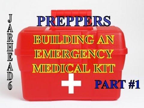 Building an Emergency Medical Kit Part #1