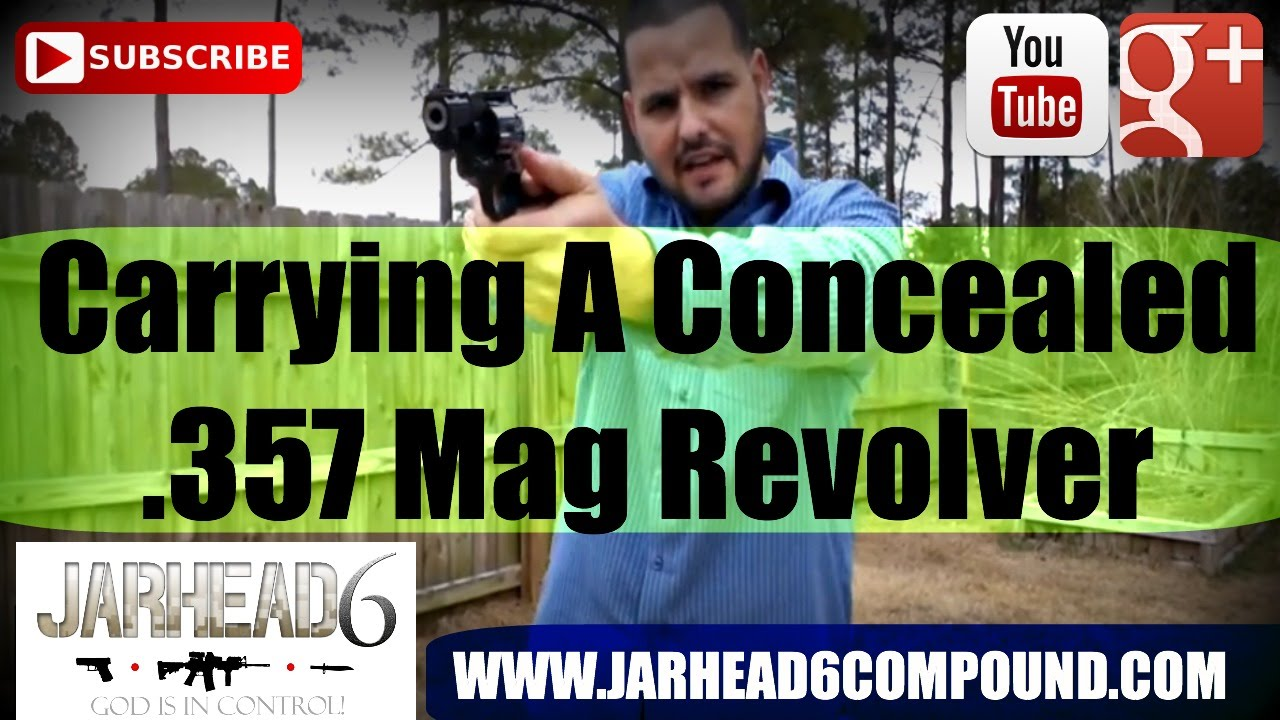 Carrying A Concealed .357 Mag Revolver
