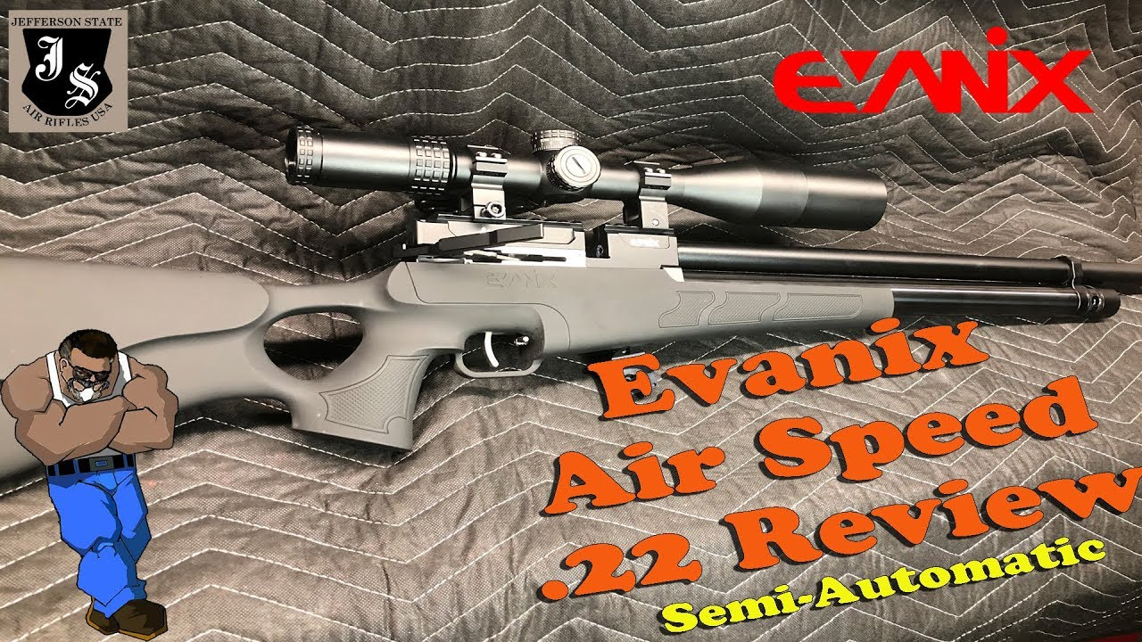 Evanix Air Speed .22 Semi-Auto Complete review
