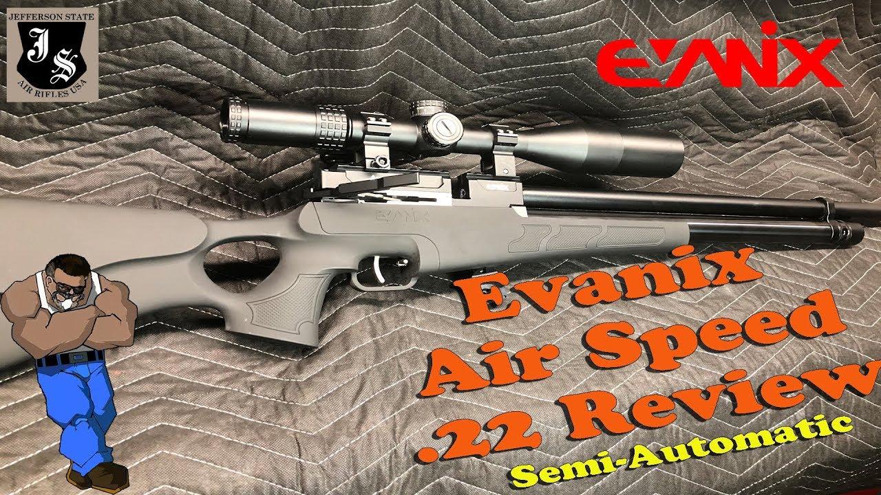 Evanix Air Speed .22 Semi-Auto Complete review