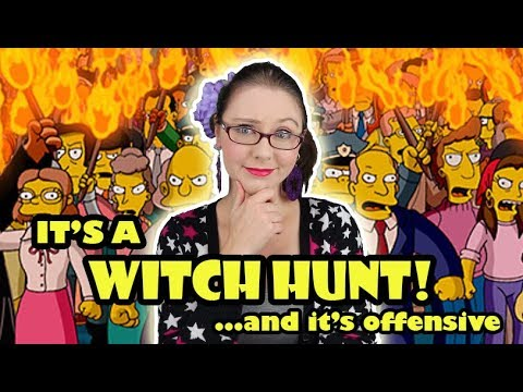 Witch Hunts Are Offensive to Women