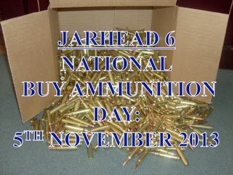 National Buy Ammunition Day: 5th November 2013
