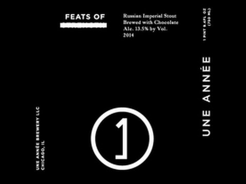 Feats Of Strengh Rissian Imperial Stout from Une Annee