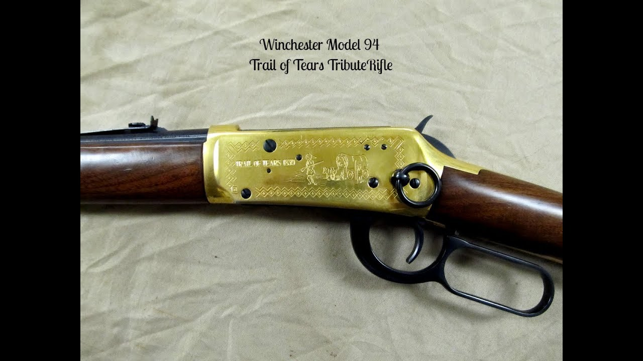 Winchester Model 94 Trail of Tears Tribute Rifle