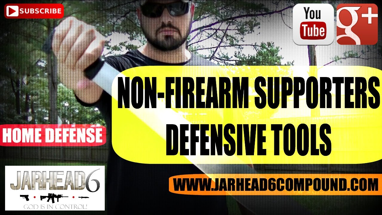 Non Firearm Supporters Defensive Tools EP #9