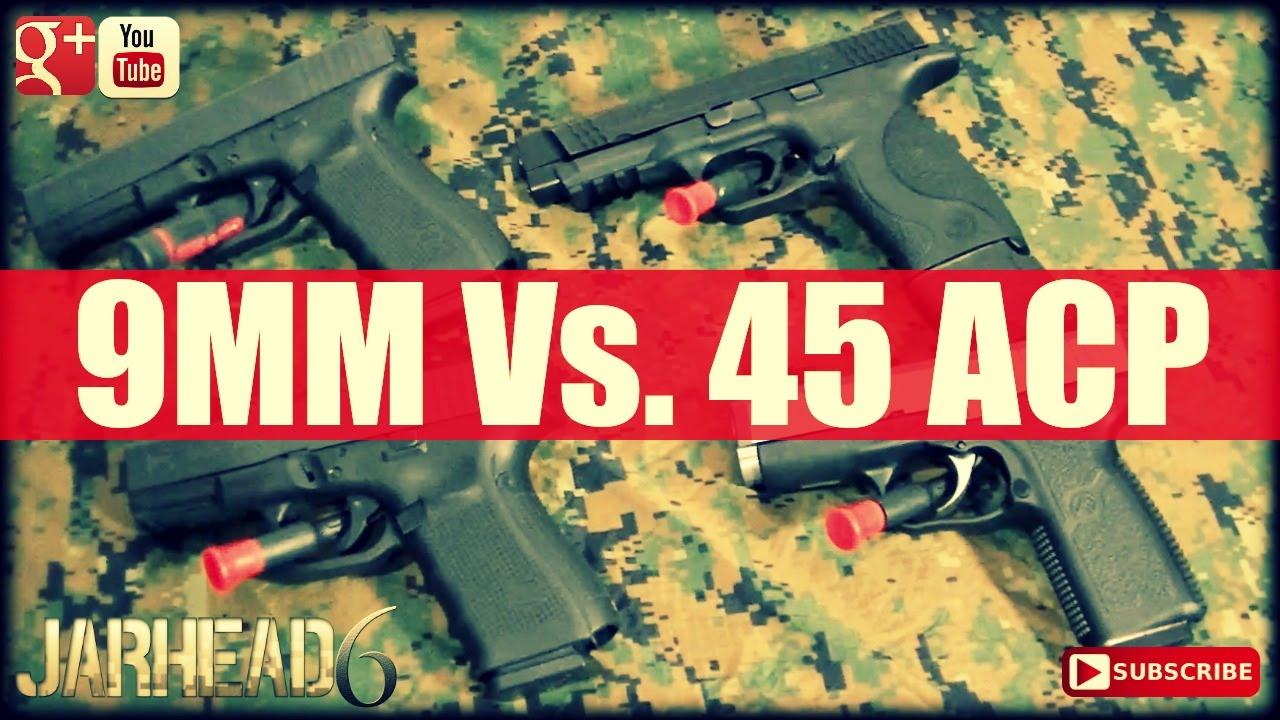9MM Vs. 45 ACP