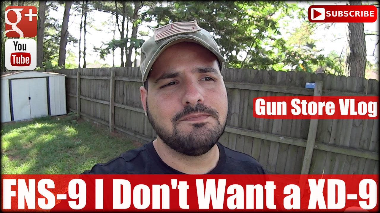 Gun Store VLog: FNS-9 I Don't Want a XD-9