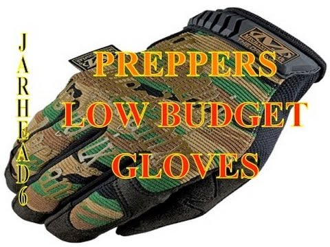 Preppers Low Budget Gloves