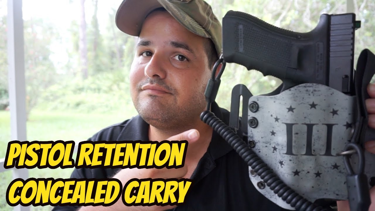 Pistol Retention| Concealed Carry