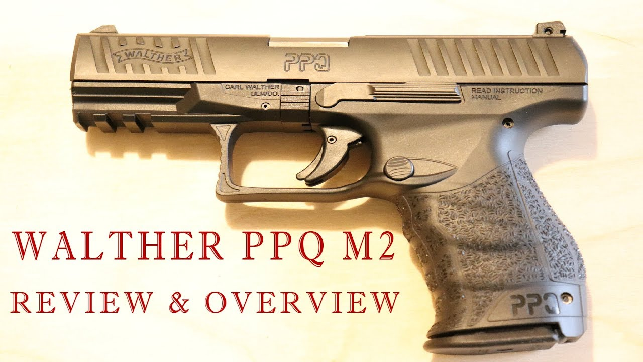 Walther PPQ M2 - Review and Overview