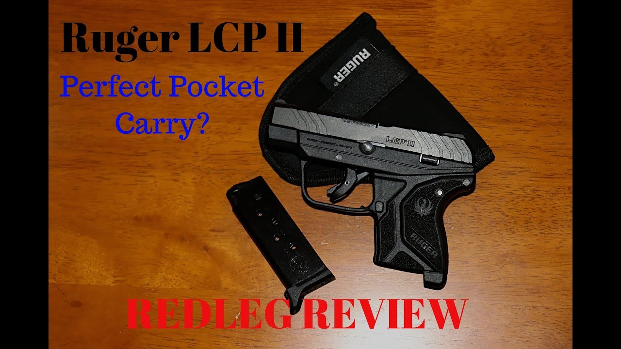Perfect Pocket Carry - Ruger LCP II