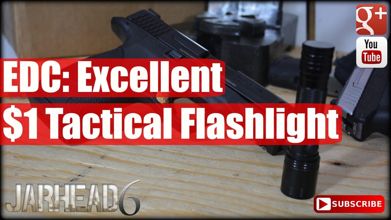 EDC: Excellent $1 Tactical Flashlight