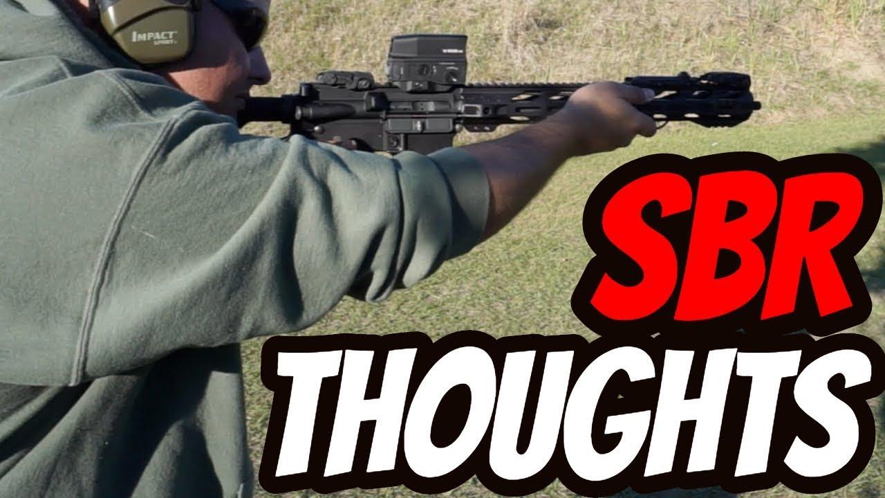 Thoughts on Short Barrel Rifles| SBR