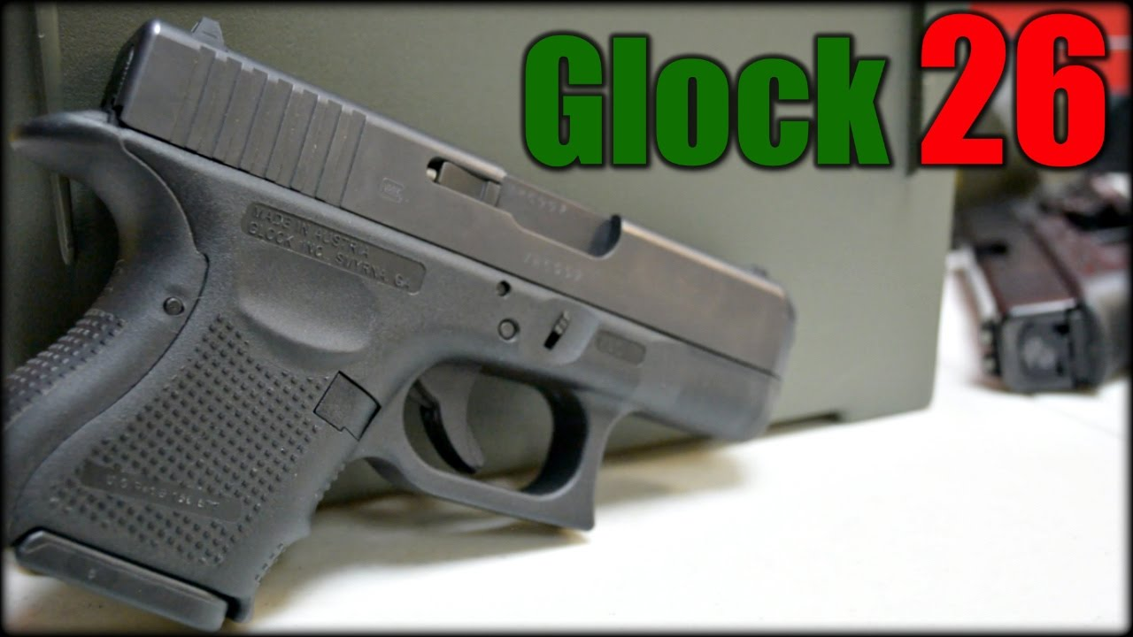 Glock 26 for CCW & Home Defense