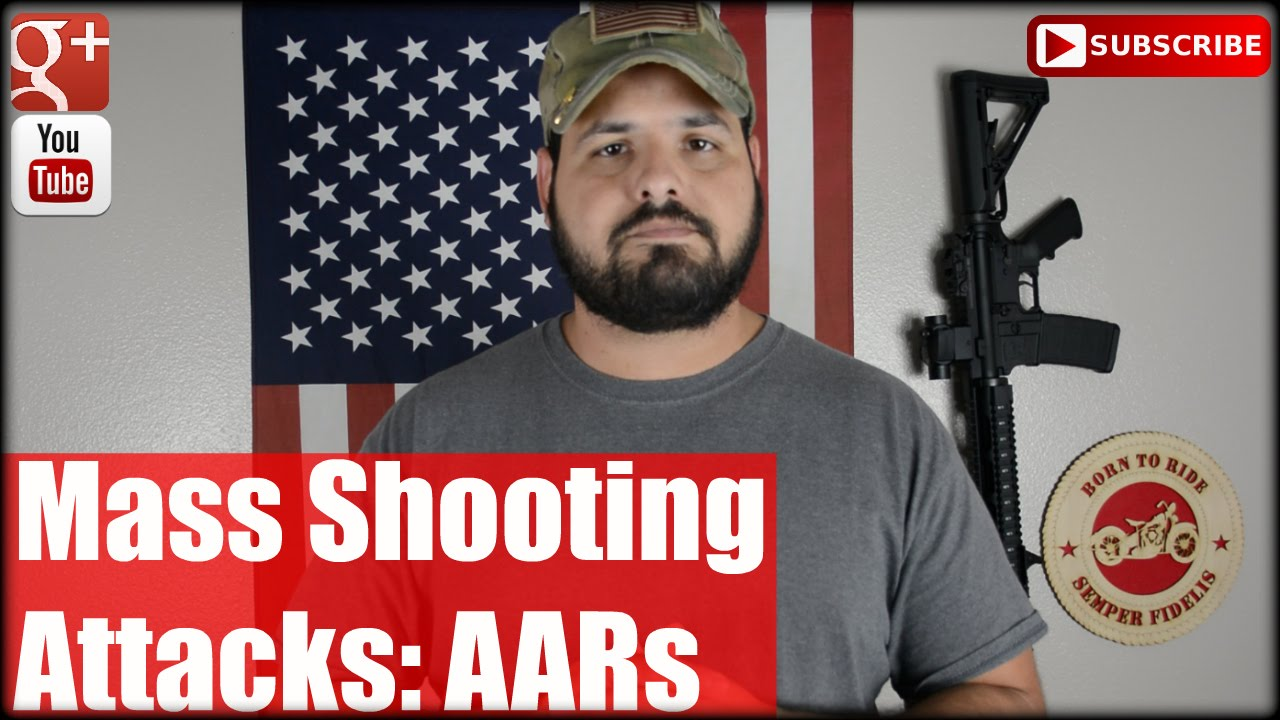 Mass Shooting Attacks: AARs