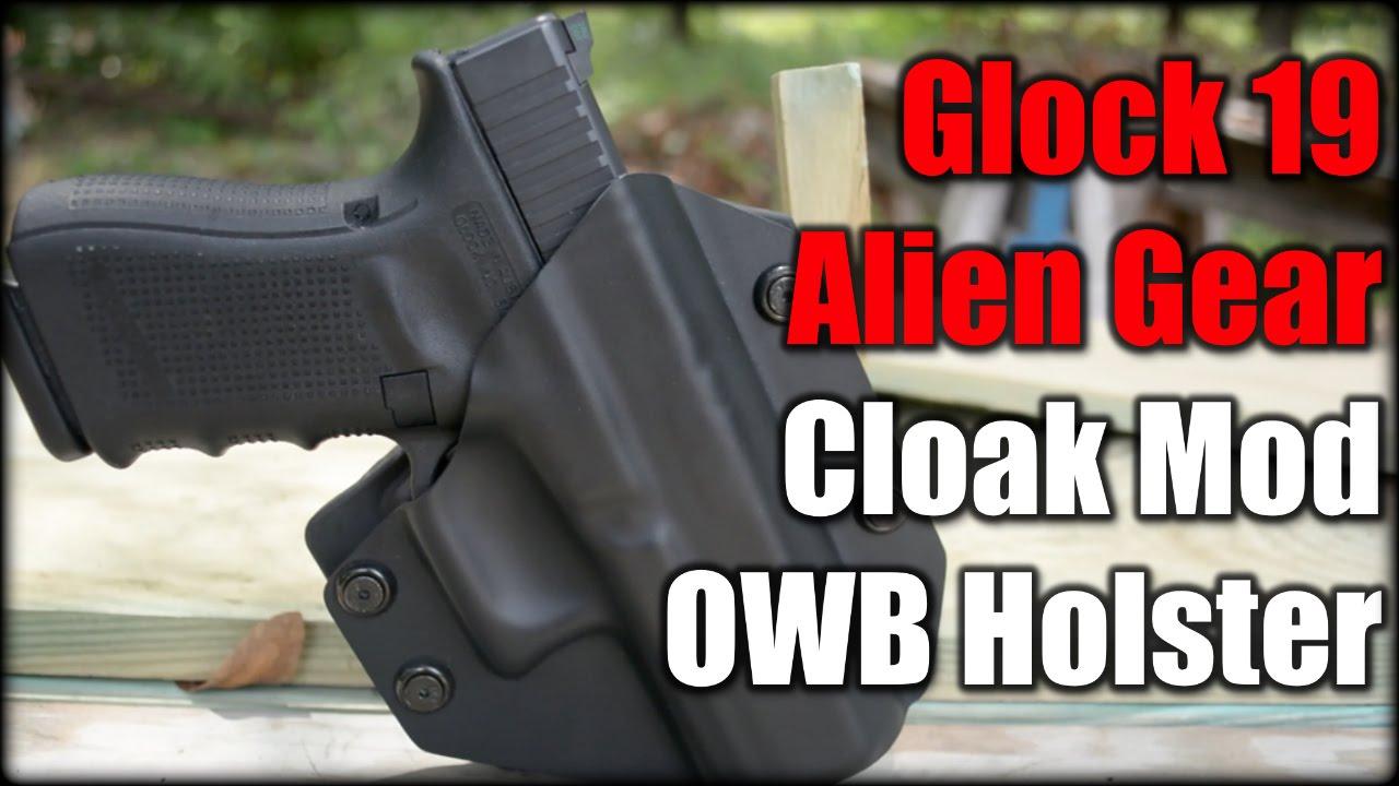 Glock 19  Alien Gear Cloak Mod OWB Holster