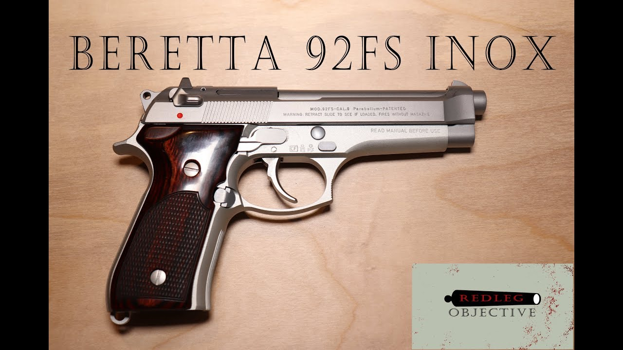 Beretta 92FS Inox - The Beautiful Stainless Inox 92FS