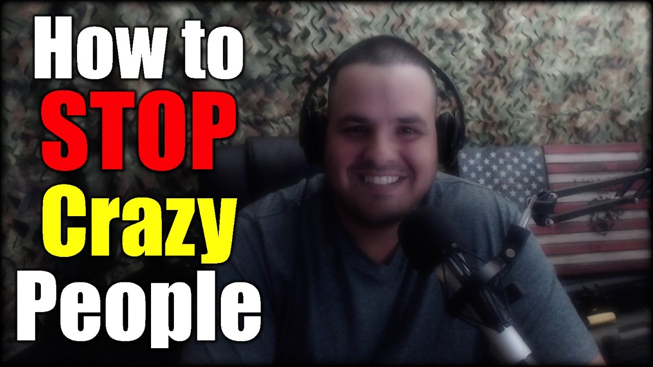 How can You STOP Crazy People from Killing Others