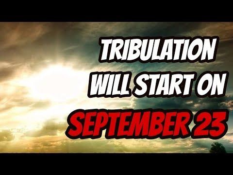 Tribulation Will Start on September 23rd, 2017