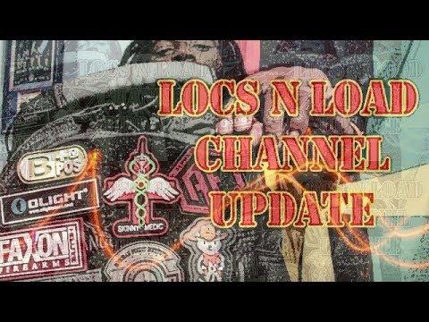 LOCS N LOAD CHANNEL UPDATE