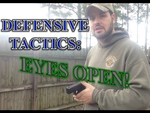 Defensive Tactics: Shooting with Both Eyes Open.