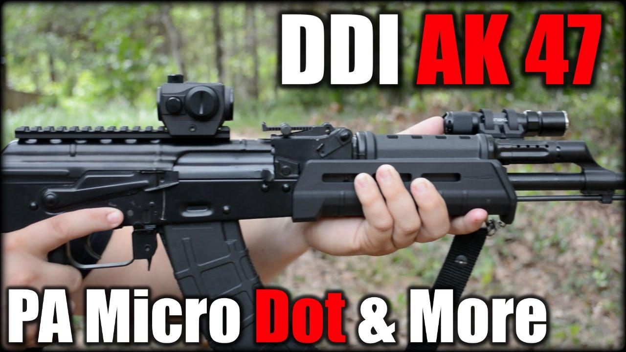 DDI AK 47| PA Advanced Micro Dot & More