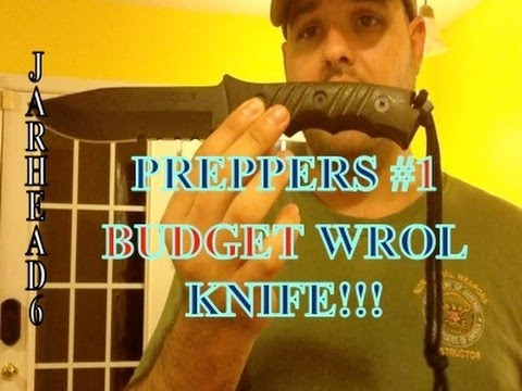 Preppers #1 Budget WROL Knife