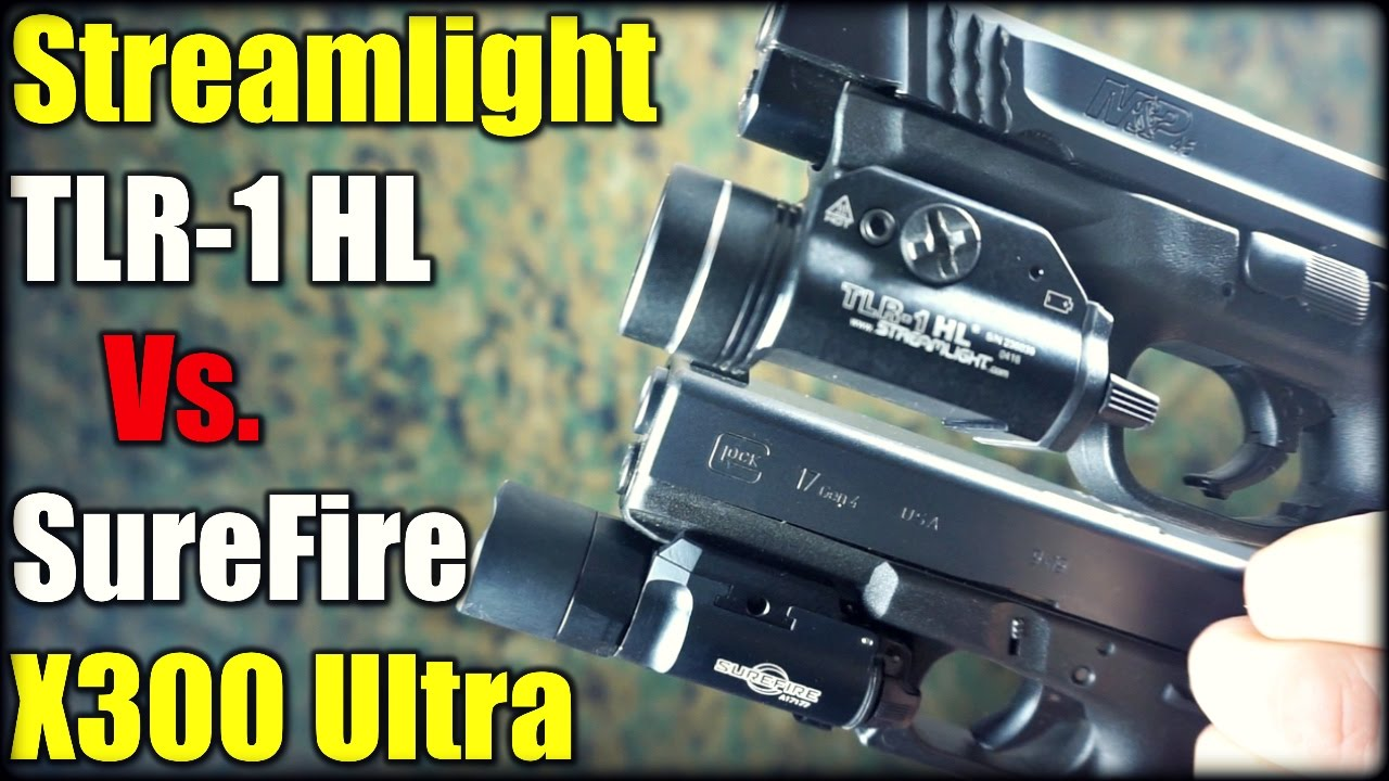Streamlight TLR-1 HL Vs. SureFire X300 Ultra| Part 2