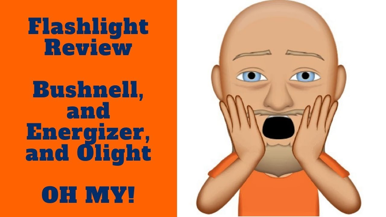Bushnell vs Energizer vs Olight Flashlight Review