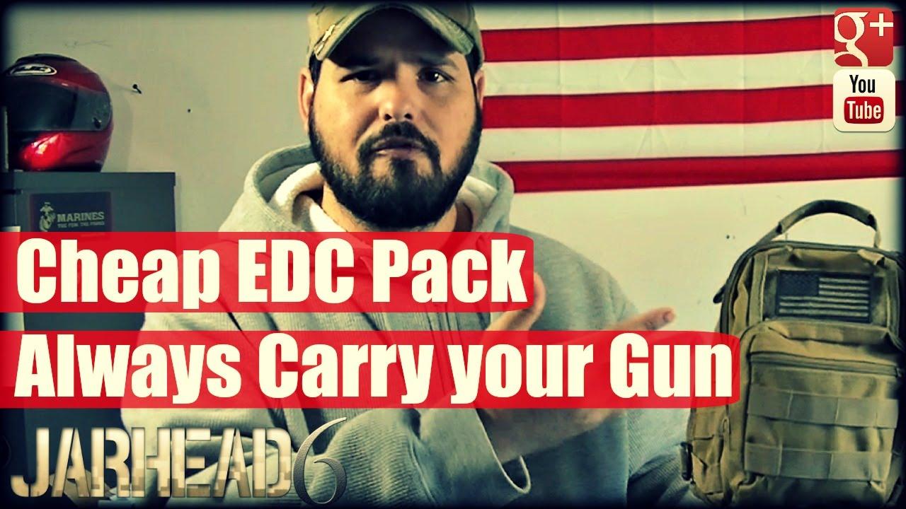 Cheap EDC Pack: Always Carry your Gun!