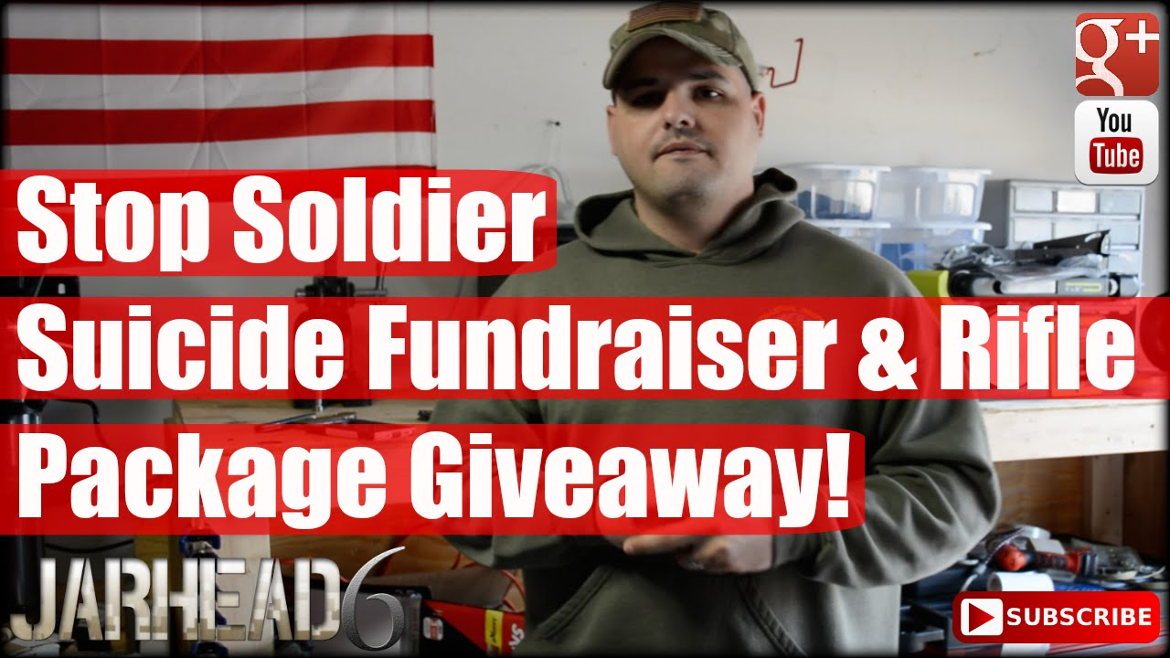 Stop Soldier Suicide Fundraiser & Rifle Package Giveaway!