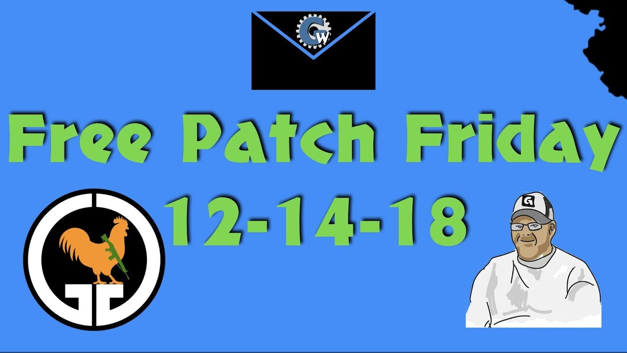 Free Patch Friday 12-14-18