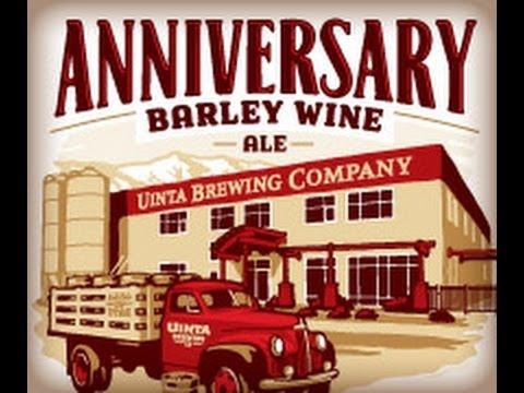 Uinta Brewing Co.  Anniversary Barley Wine Ale