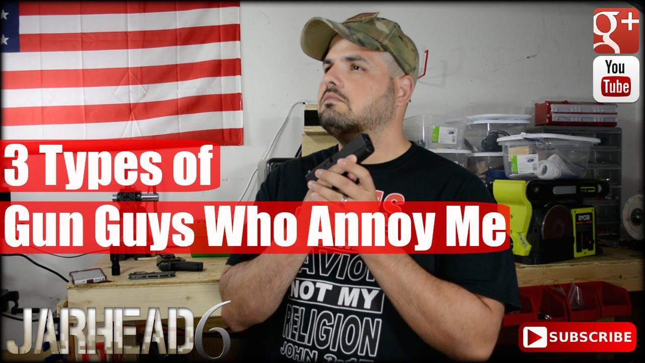 3 Types of Gun Guys Who Annoy Me: VR to TheFireArmGuy