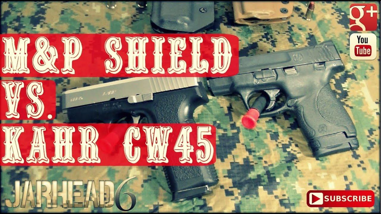 M&P Shield Vs. Kahr CW45: Looking for the Perfect EDC Handgun!