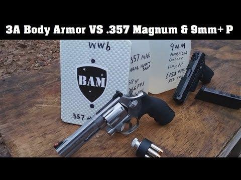 3A Body Armor VS .357 Magnum & 9mm+P (9mm Vs .357 Magnum Episode 5.)