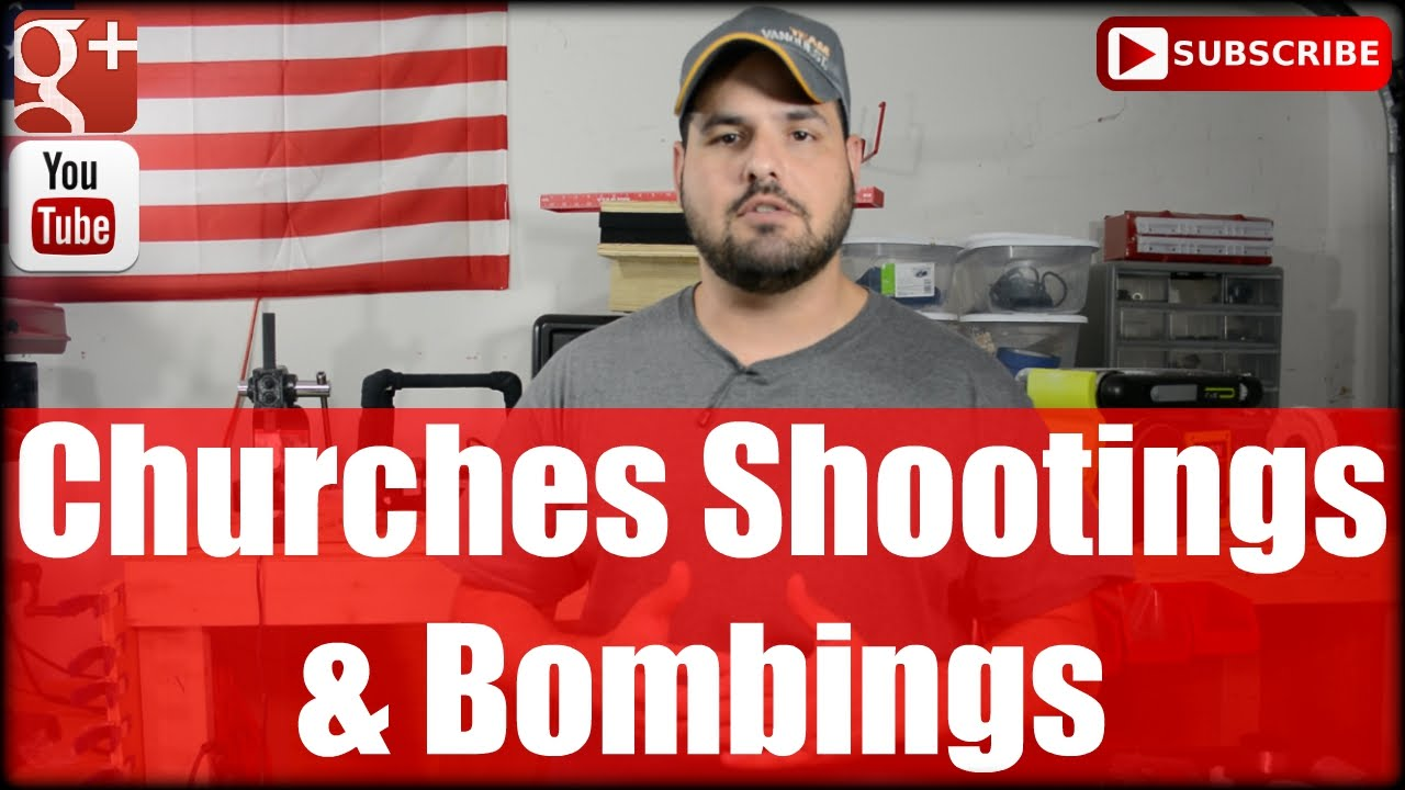 Churches Shootings and Bombings: What to Do?