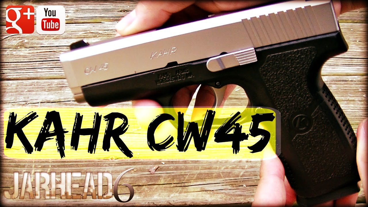 Kahr CW45: First Impressions and Unboxing