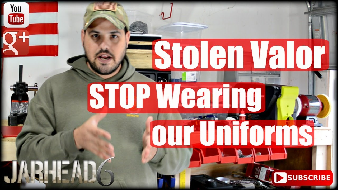 Stolen Valor: STOP Wearing our Uniforms