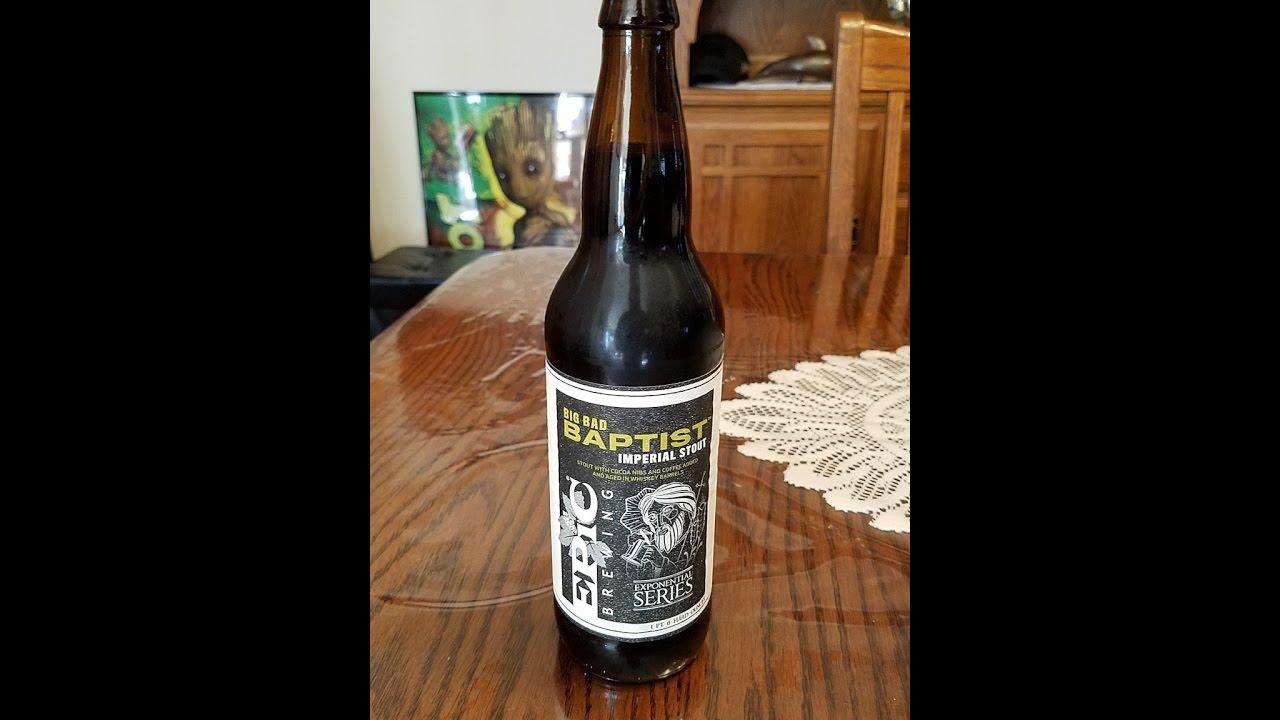 Big Bad Baptist from Epic Brewing | My Birthday treat