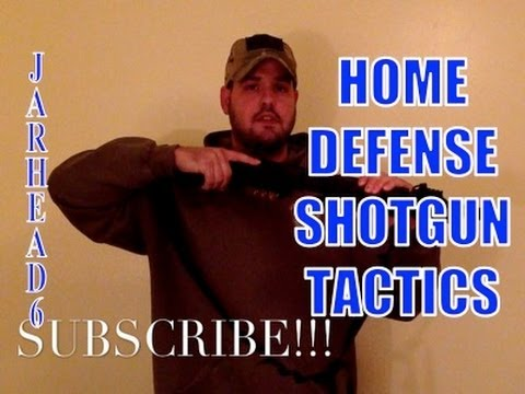 HOME DEFENSE SHOTGUN TACTICS