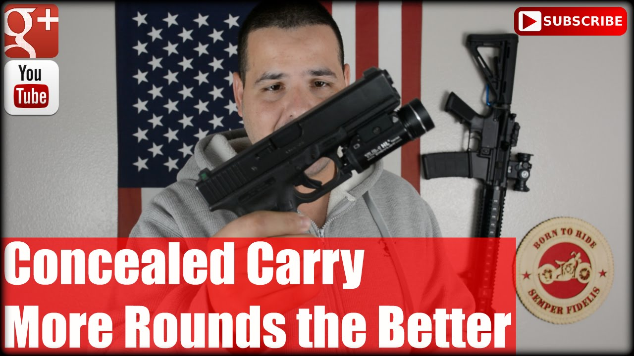 Concealed Carry: More Rounds the Better