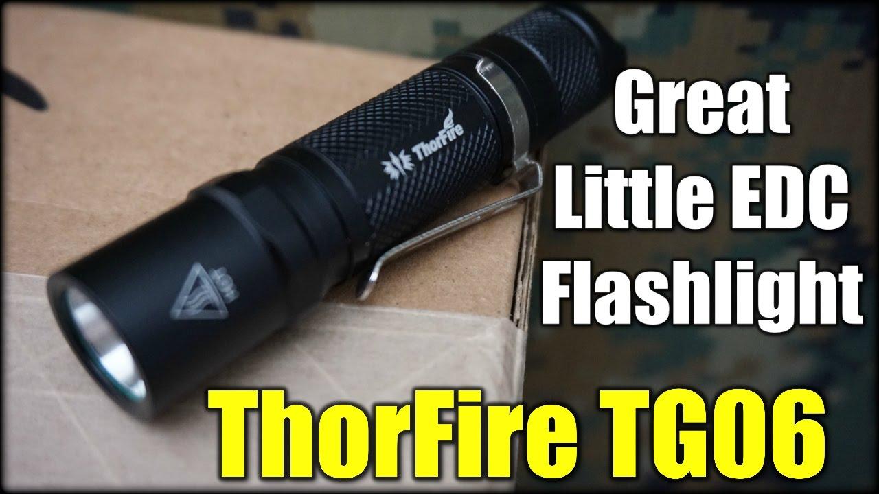 ThorFire TG06| Great Little EDC Flashlight