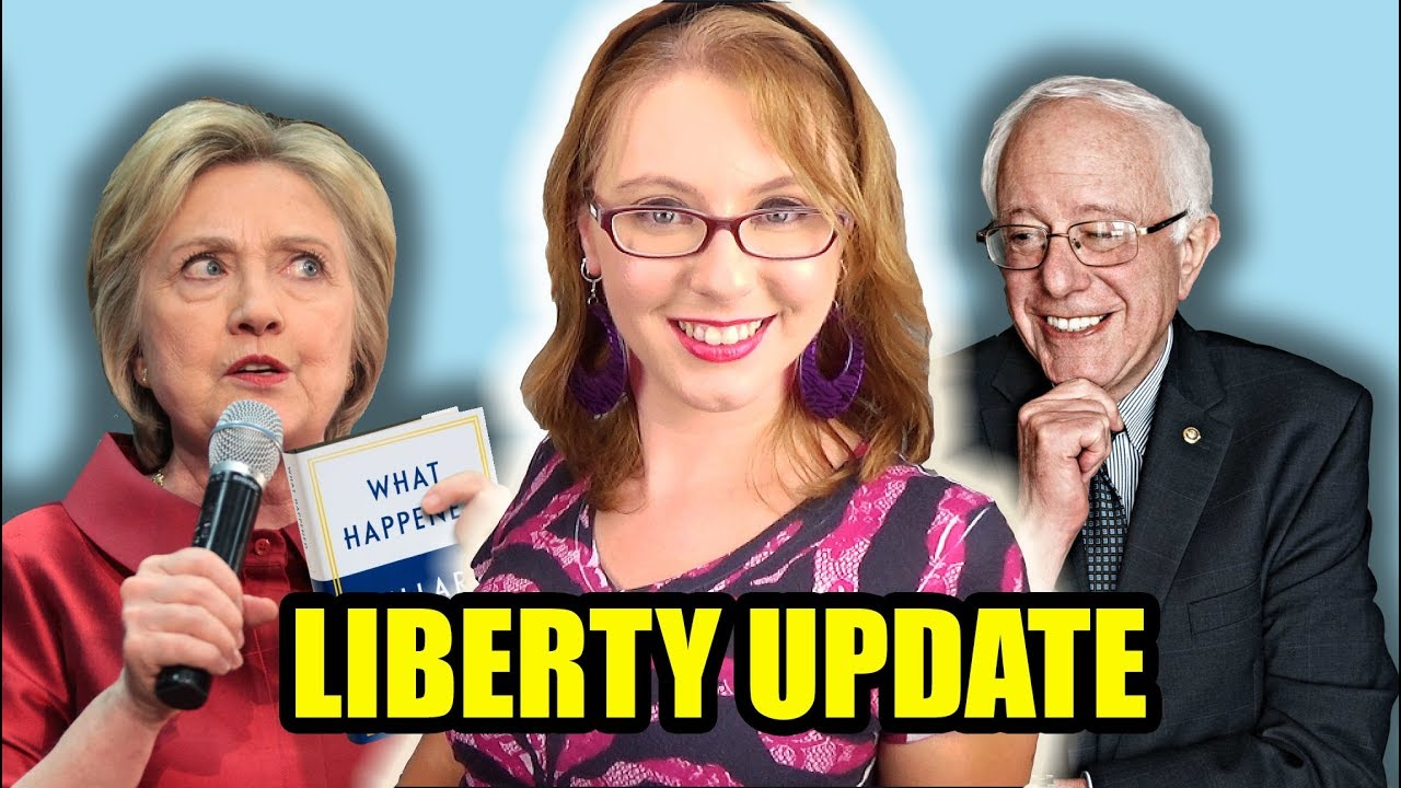 What Happened, Hillary? & Bernie's Single Payer Healthcare | Liberty Update