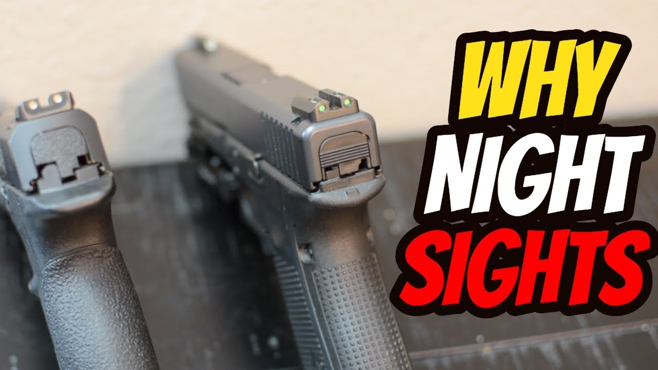 Why You Need Night Sights!