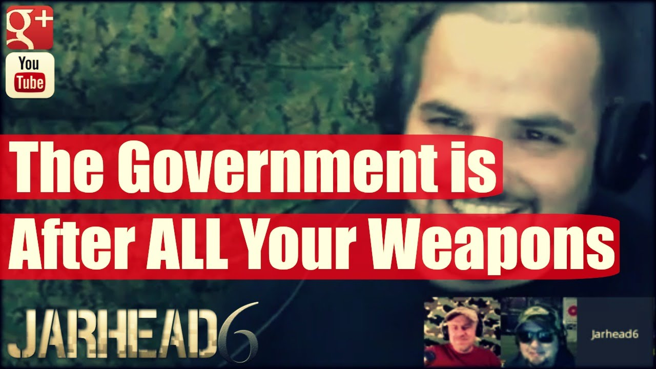 The Government is After ALL Your Weapons!