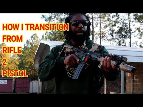 HOW I TRANSITION FROM RIFLE 2 PISTOL!!