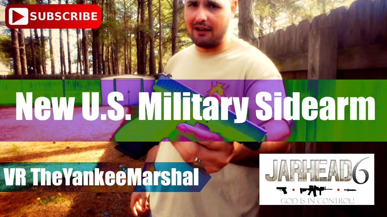 New U.S  Military Sidearm VR: TheYankeeMarshal